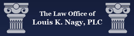 The Law Office of Louis K. Nagy, PLC: Home