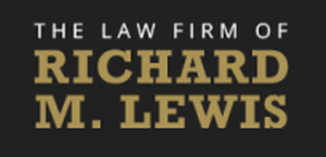 The Law Firm of Richard M. Lewis: Home