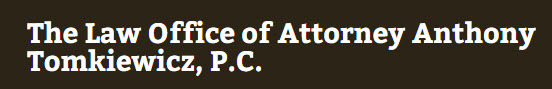 The Law Office of Attorney Anthony Tomkiewicz, P.C.: Home