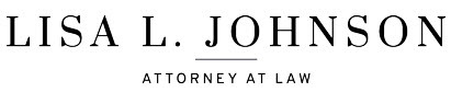 Lisa L. Johnson, Attorney at Law: Home