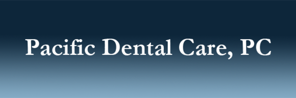 Pacific Dental Care, PC: Home