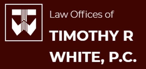 Law Offices of Timothy R. White, P.C.: Home