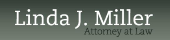 Linda J. Miller, Attorney at Law: Home