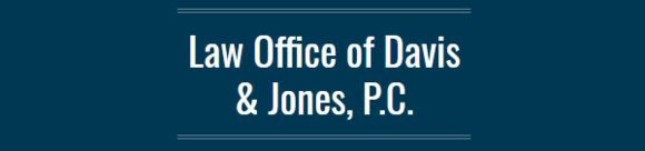 Law Office of Davis & Jones, P.C.: Home