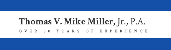 Thomas V. Mike Miller, Jr., P.A.: Home