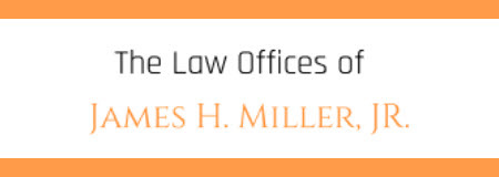 The Law Offices of James H. Miller, Jr.: Home