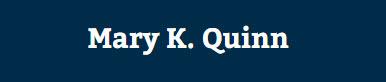 Mary K. Quinn: Home