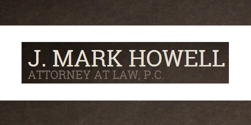 J. Mark Howell Attorney at Law, P.C.: Home