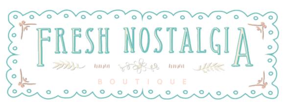 Fresh Nostalgia Boutique: Home