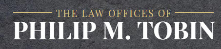 The Law Offices of Philip M. Tobin: Home