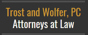 Trost and Wolfer, PC, Attorneys at Law: Home