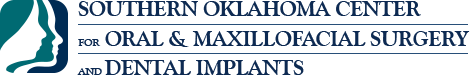 Southern Oklahoma Center for Oral & Maxillofacial Surgery and Dental Implants: Home