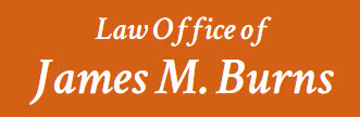 The Law Office Of James M. Burns: Home