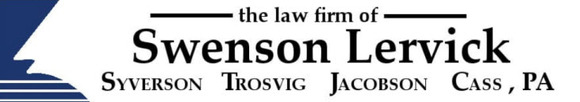 The Law Firm of Swenson Lervick Syverson Trosvig Jacobson Schultz Cass, PA: Home