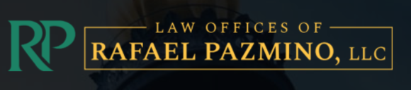 Law Offices of Rafael Pazmino, LLC: Home