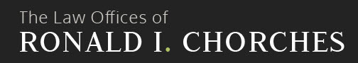 The Law Offices of Ronald I. Chorches: Home