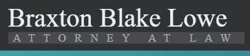 Braxton Blake Lowe, Attorney At Law: Home