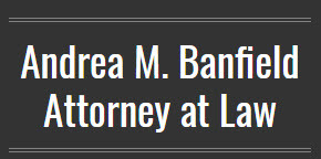 Andrea M. Banfield, Attorney at Law: Home