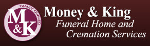 Money & King Funeral Home and Cremation Services: Home