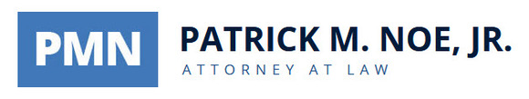 Patrick M. Noe, Jr., Attorney at Law: Home
