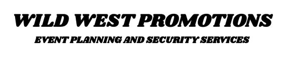 Wild West Promotions Event Planning and Security Services: Home