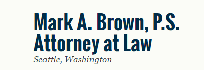 Mark A. Brown, P.S., Attorney at Law: Home
