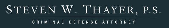 Steven W. Thayer, P.S. Criminal Defense Attorney: Home