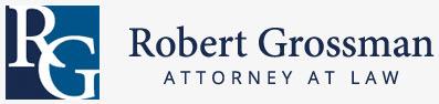 Robert Grossman, Attorney At Law: Home