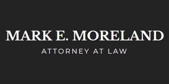Mark E. Moreland, Attorney at Law: Home