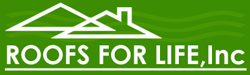 Roofs For Life, Inc: Home