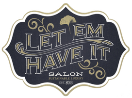 Let Em Have It Salon: Home