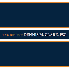 Law Offices of Dennis M. Clare PSC: Home