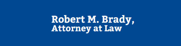 Robert M. Brady, Attorney at Law: Home