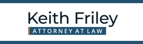 Keith Friley, Attorney at Law: Home