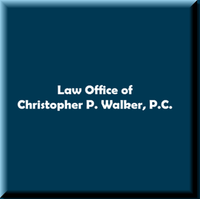 Law Office of Christopher P. Walker, P.C.: Home