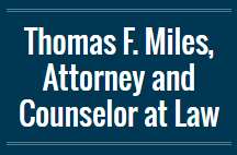 Thomas F. Miles, Attorney and Counselor at Law: Home