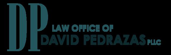 Law Office of David Pedrazas, PLLC: Home