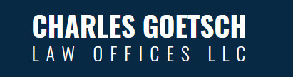 Charles Goetsch Law Offices LLC: Home