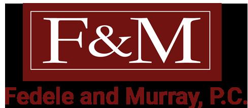 Fedele and Murray, P.C.: Home