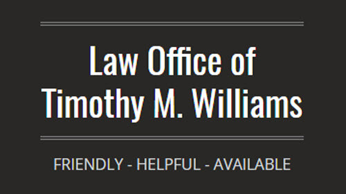 Law Office of Timothy M. Williams: Home
