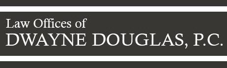 Law Offices of Dwayne Douglas, P.C.: Home