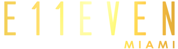 E11EVEN MIAMI: Home