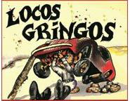 Locos Gringos: Home