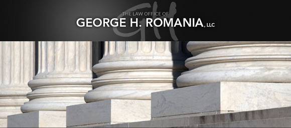 The Law Office of George H. Romania, LLC: Home