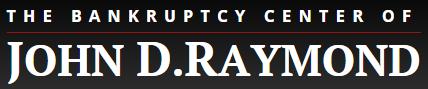 Bankruptcy Center of John D. Raymond: Home