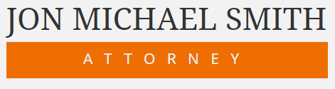 Jon Michael Smith, Attorney: Home