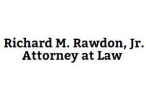 Richard M. Rawdon, Jr. Attorney at Law: Home