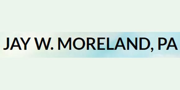 Jay W. Moreland, P.A.: Home