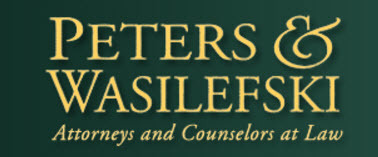 The Law Firm of Peters & Wasilefski: Home