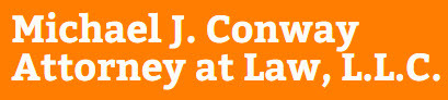 Michael J. Conway Attorney at Law, L.L.C.: Home